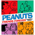 Peanuts Friends Forever by Charles M. Schulz