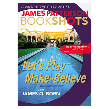 Let's Play Make-Believe by James Patterson
