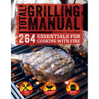 Total Grilling Manual by Lisa Atwood