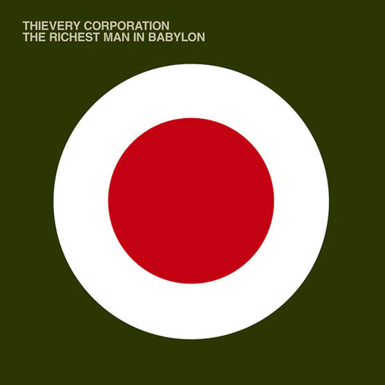 Thievery Corporation - The Richest Man in Babylon - Vinyl