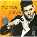 Bublé, Michael - To Be Loved - Vinyl