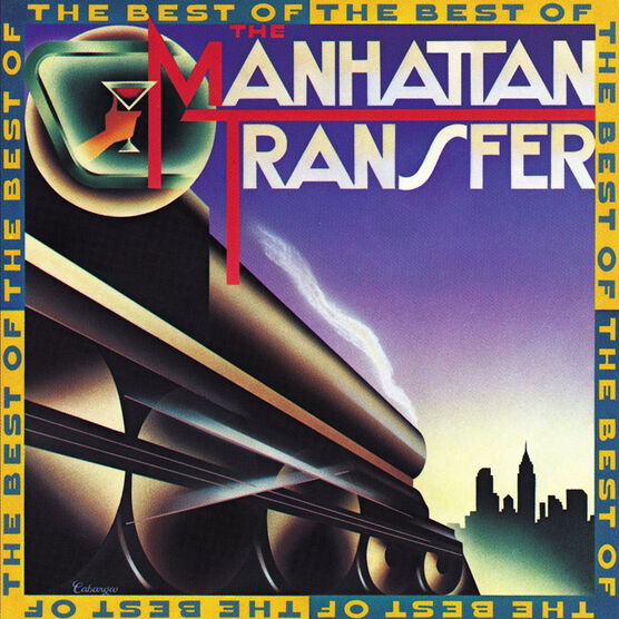 The Manhattan Transfer - The Best of the Manhattan Transfer - CD