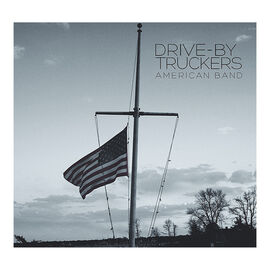 Drive-By Truckers - American Band - Vinyl