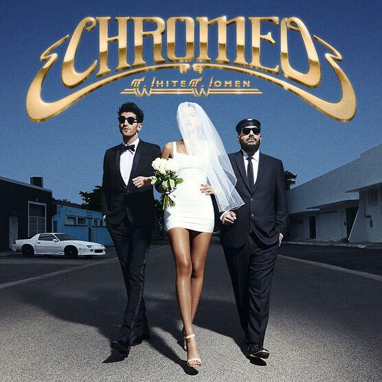 Chromeo - White Women - Vinyl