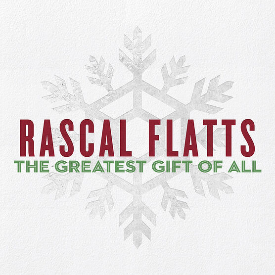 Rascal Flatts - The Greatest Gift Of All - CD