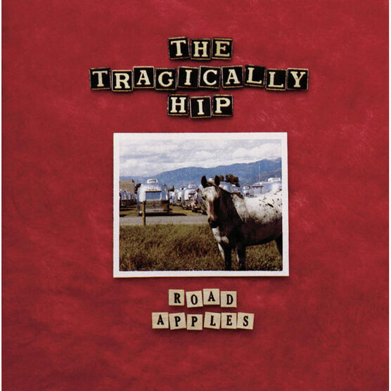 The Tragically Hip - Road Apples - CD