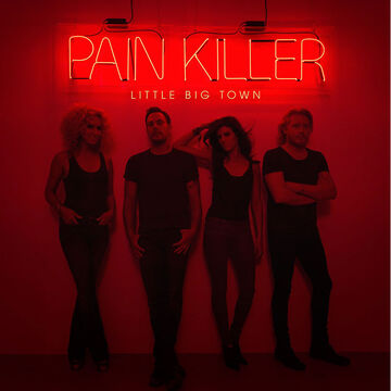 Little Big Town - Pain Killer - CD