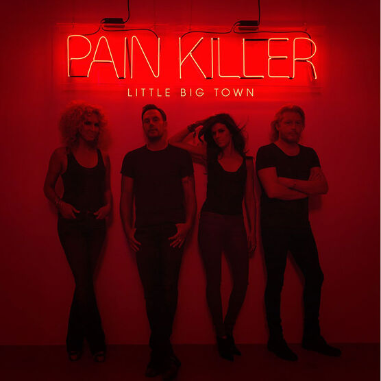 Little Big Town - Pain Killer - CD
