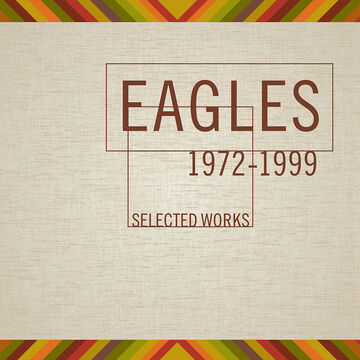 Eagles - Selected Works 1972-1999 - CD