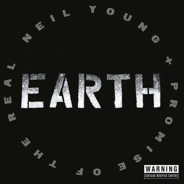 Neil Young + Promise Of The Real - Earth - 2 CD