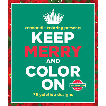 Zendoodle Coloring - Keep Merry and Color On