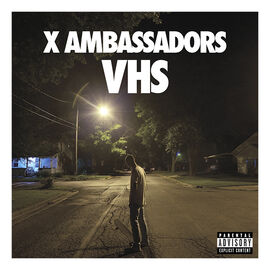 X Ambassadors - VHS - CD
