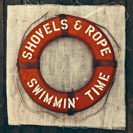 Shovels & Rope - Swimmin' Time - Vinyl