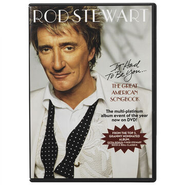 Rod Stewart - It Had To Be You… The Great American Songbook - DVD