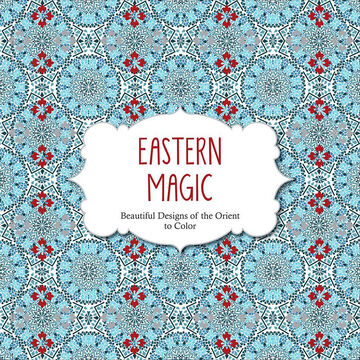 Eastern Magic Coloring Book - Beautiful Designs of the Orient