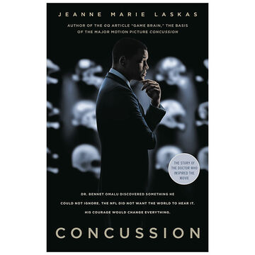 Concussion by Jeanne Marie Laskas - Movie Tie-in Edition