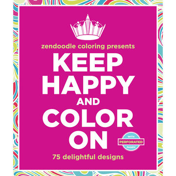 Zendoodle Coloring - Keep Happy and Color On