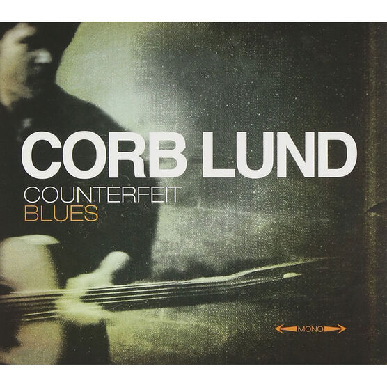 Corb Lund - Counterfeit Blues - CD