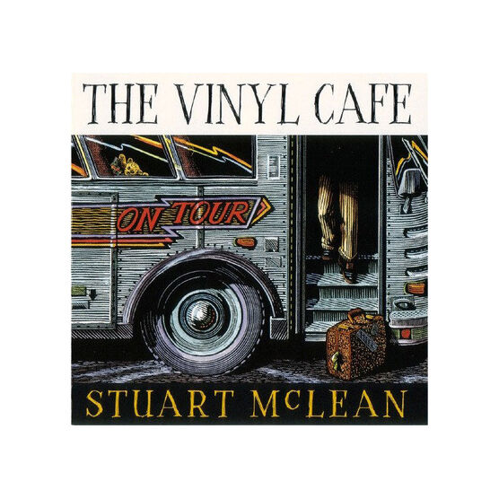 Stuart McLean - The Vinyl Cafe On Tour - 2 CDs