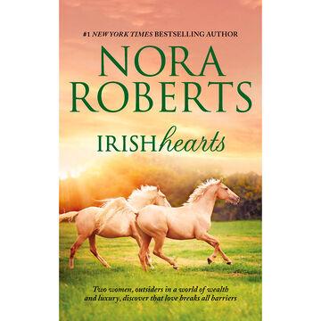 Irish Hearts (Irish Thoroughbred/Irish Rose) by Nora Roberts