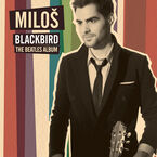 Miloš - Blackbird: The Beatles Album - CD