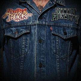 Monster Truck - Sittin' Heavy - CD