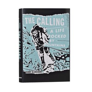 The Calling: A Life Rocked by Mountains (Patagonia® hardcover), multi (multi-000)