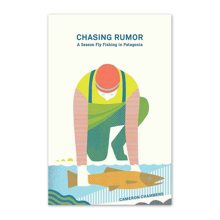 CHASING RUMOR: A SEASON FLY FISHING PATA, multi (multi-000)