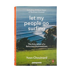 Let My People Go Surfing (Including 10 More Years of Business Unusual) by Yvon Chouinard (Paperback Book), multi (none-000)