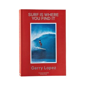 Surf is Where You Find It by Gerry Lopez (Patagonia published paperback book), multi (multi-000)