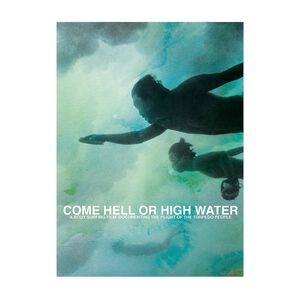 『Come Hell or High Water(何が起ころうとも)』DVD/日本語字幕版, none (none-000)