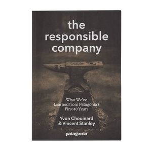 The Responsible Company: What We've Learned From Patagonia's First 40 Years by Yvon Chouinard & Vincent Stanley (Patagonia paperback book), multi (multi-000)