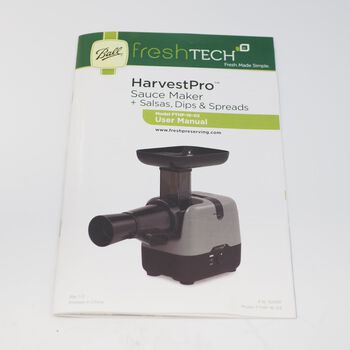 User Manual Replacement for Ball® freshTECH HarvestPro Sauce Maker