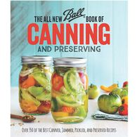 The All New Ball® Book of Canning and Preserving