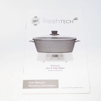 User Manual Replacement for Ball® freshTECH Automatic Jam & Jelly Maker