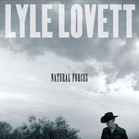 Natural Forces by Lyle Lovett 1CD