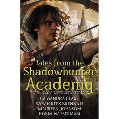 The Shadowhunter Academy by Cassandra Clare