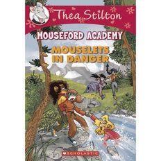 Thea Stilton Mouseford Academy #3 Mouselets in Danger by Thea Stilton