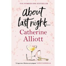 About Last Night by Catherine Alliott