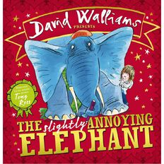 Slightly Annoying Elephant by David Walliams
