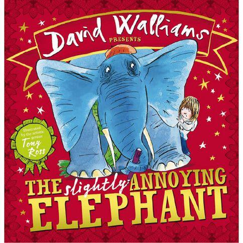Slightly Annoying Elephant by David Walliams