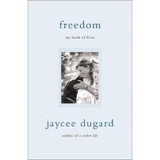 Freedom by Jaycee Dugard