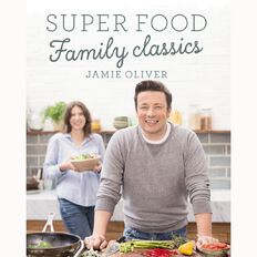 Family Super Food by Jamie Oliver