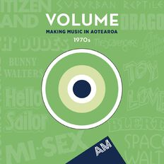 Volume Making Music in Aotearoa The 1970s CD by Various Artists 1Disc