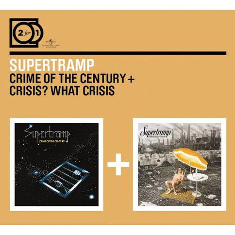 2 for 1 Crime of The Century/Crisis What Crisis CD by Supertramp 2Disc