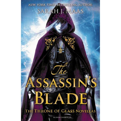 Throne of Glass: The Assassin's Blade by Sarah J Maas