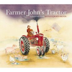 Farmer John's Tractor Board Book by Sally Sutton & Robyn Belton