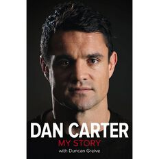 Dan Carter by Dan Carter & Duncan Greive