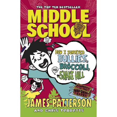 Middle School #4 How I Survived Bullie's Broccoli by James Patterson