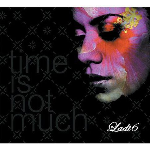 Time Is Not Much by Ladi 6 CD
